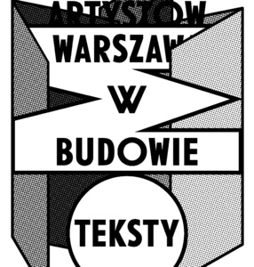 WARSAW UNDER CONTRUCTION 6: City of Artists Catalogue