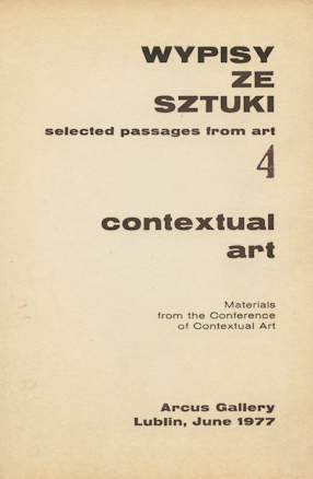 Galeria Arcus, Wypisy ze sztuki 4, Materials from the Conference of Contextual Art