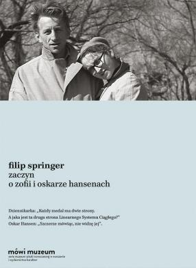 Leaven. About Zofia and Oskar Hansen Filip Springer