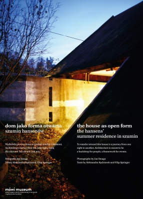 The House as Open Form: The Hansens' Summer Residence in Szumin Photographs by Jan Smaga, Texts by Filip Springer, Aleksandra Kędziorek