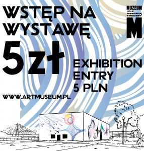 Exhibition entry: 5 PLN
