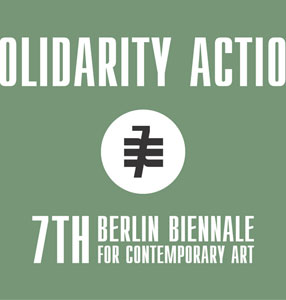 7. Berlin Biennale Solidarity Actions