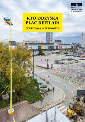 Kto odzyska Plac Defilad? - okładka